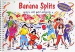 Banana Splits-Ways to Part Singing