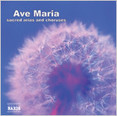 Ave Maria - Sacred Arias and Choruses