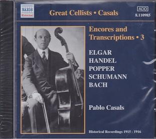 Casals-Encores & Transcriptions Vol.3