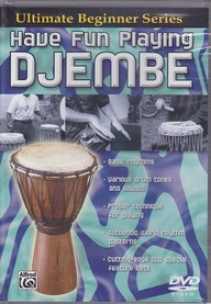 Ultimate Beginner-Have Fun Playing Djembe