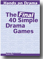 40 Simple Drama Games Final - Education