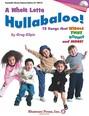 A Whole Lotta Hullabaloo! Bk/Cd