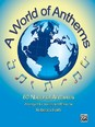 A World of Anthems - 60 National Anthems