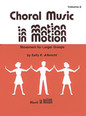 Choral Music In Motion-Bk.2