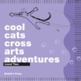 Cool Cats - Cross Arts Adventures Lvl.2 Student Bk