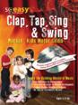Clap Tap Sing & Swing