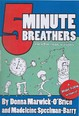 5 Minute Breathers Bk 1 -  Education